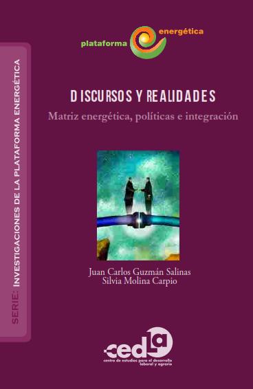 discursos_y_realidades_matriz_energetica_politicas_e_integracion_001.png