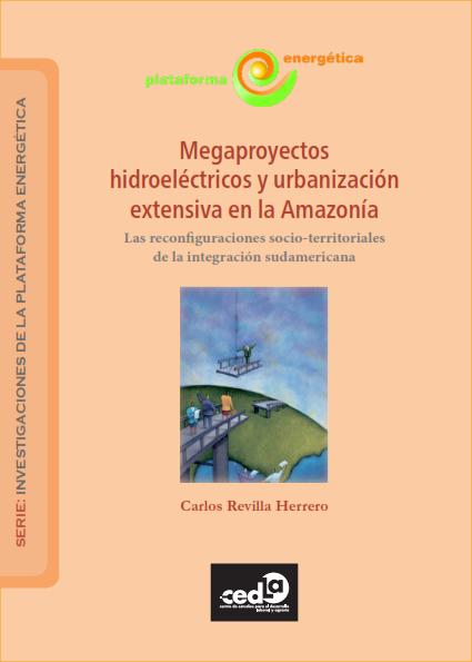 megaproyectos_hidroelectricos_y_urbanizacion_extensiva_en_la_amazonia_001