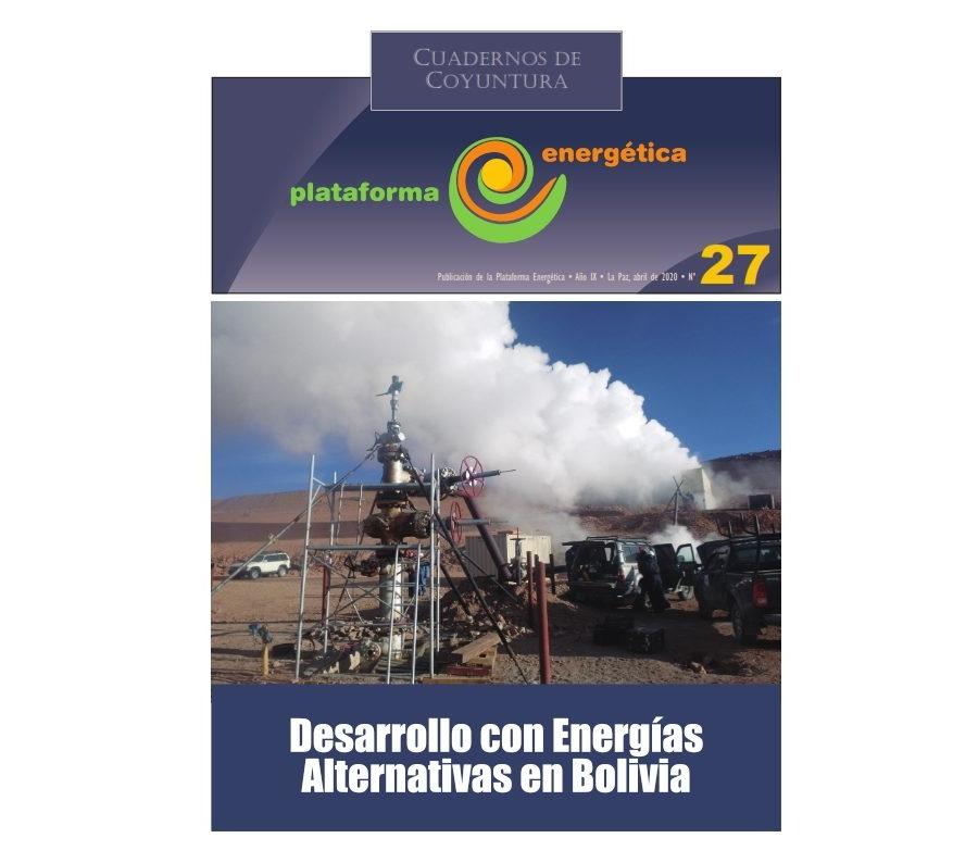 Cuaderno de Coyuntura 27: Desarrollo con energías alternativas en Bolivia